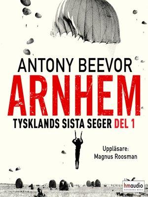 cover image of Arnhem, del 1