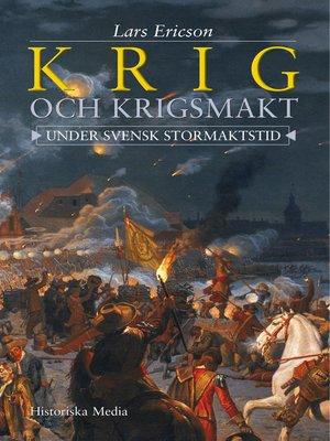 cover image of Krig och krigsmakt