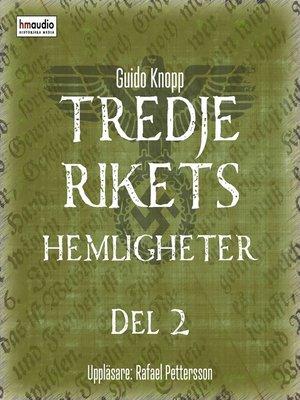 cover image of Tredje rikets hemligheter, del 2