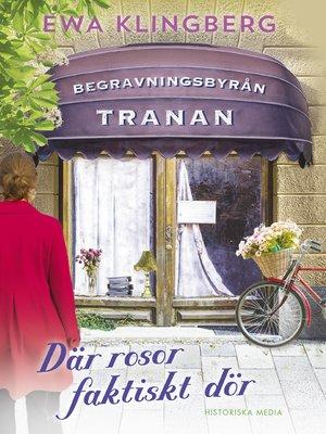 cover image of Där rosor faktiskt dör