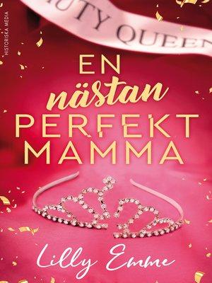 cover image of En nästan perfekt mamma