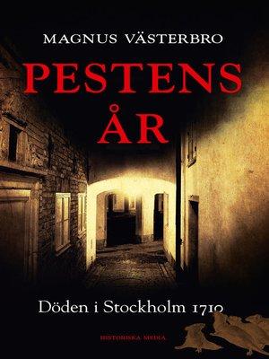 cover image of Pestens år. Döden i Stockholm 1710