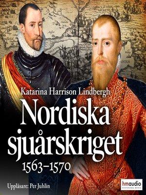 cover image of Nordiska sjuårskriget. 1563–1570