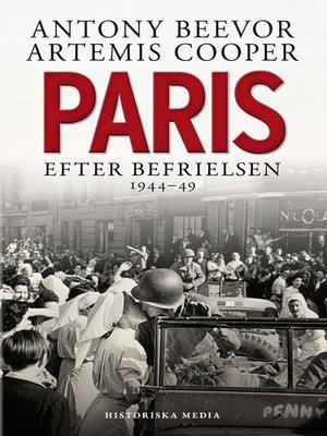 cover image of Paris efter befrielsen 1944–49