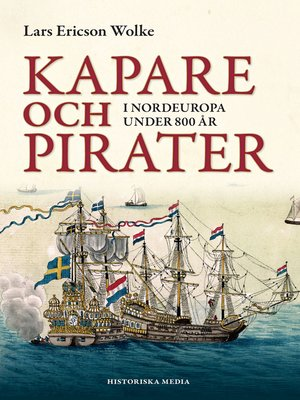 cover image of Kapare och pirater i Nordeuropa under 800 år