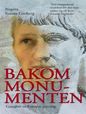 cover image of Bakom monumenten
