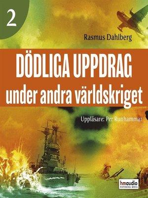 cover image of Dödliga uppdrag under andra världskriget, 2