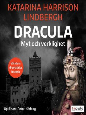 cover image of Dracula – Myt och verklighet