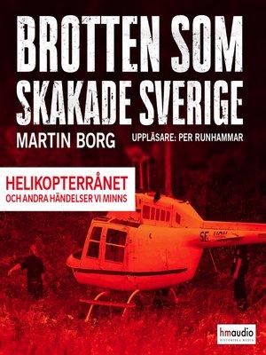 cover image of Brotten som skakade Sverige, del 3