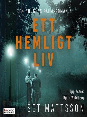 cover image of Ett hemligt liv