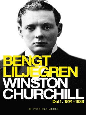cover image of Winston Churchill. Del 1, 1874-1939