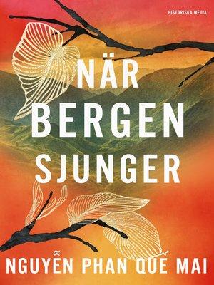 cover image of När bergen sjunger