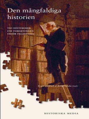 cover image of Den mångfaldiga historien