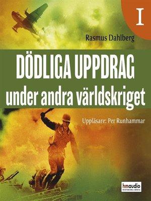 cover image of Dödliga uppdrag under andra världskriget, 1