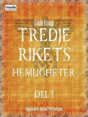 cover image of Tredje rikets hemligheter, del 1