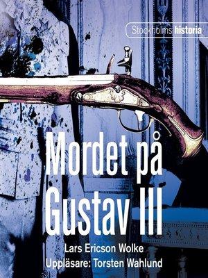 cover image of Mordet på Gustav III