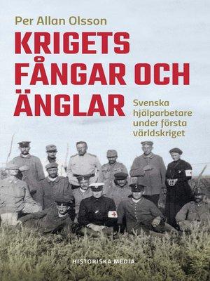 cover image of Krigets fångar och änglar