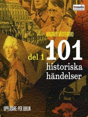 cover image of 101 historiska händelser, del 1