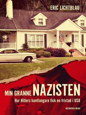 cover image of Min granne nazisten
