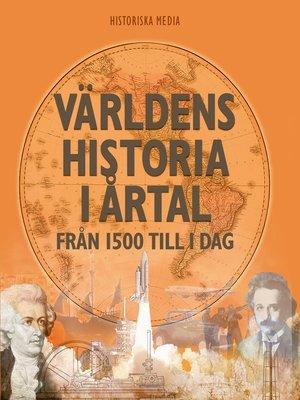 cover image of Världens historia i årtal