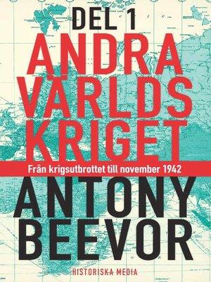 cover image of Andra världskriget. D. 1