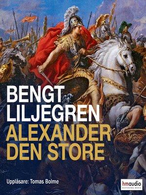 cover image of Alexander den store