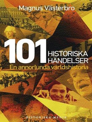 cover image of 101 historiska händelser