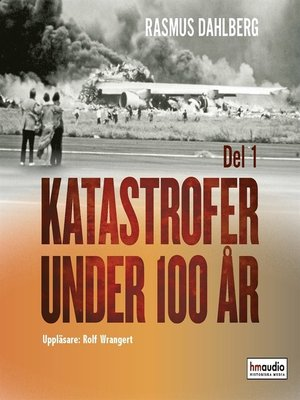 cover image of Katastrofer under 100 år, del 1