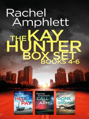 cover image of The Kay Hunter Box Set Books 4-6