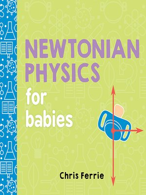 cover image of Newtonian Physics for Babies