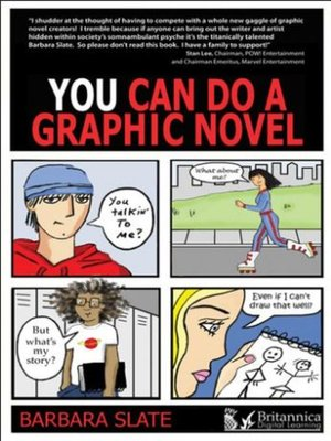 cover image of You Can Do a Graphic Novel