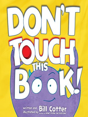 cover image of Don't Touch This Book!