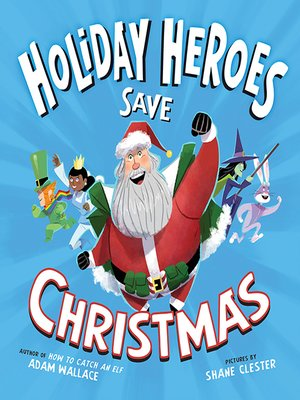 cover image of The Holiday Heroes Save Christmas