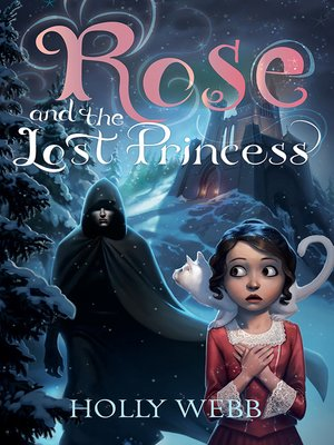 cover image of Rose and the Lost Princess