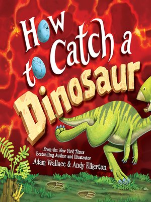 cover image of How to Catch a Dinosaur