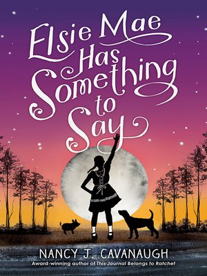 cover image of Elsie Mae Has Something to Say