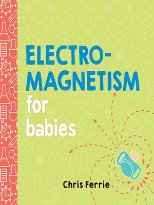 cover image of Electromagnetism for Babies