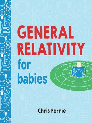 cover image of General Relativity for Babies