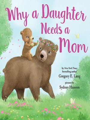 cover image of Why a Daughter Needs a Mom