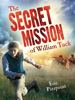 cover image of The Secret Mission of William Tuck