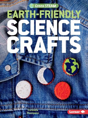cover image of Earth-Friendly Science Crafts