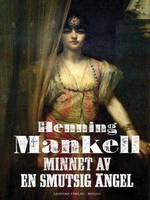 cover image of Minnet av en smutsig ängel