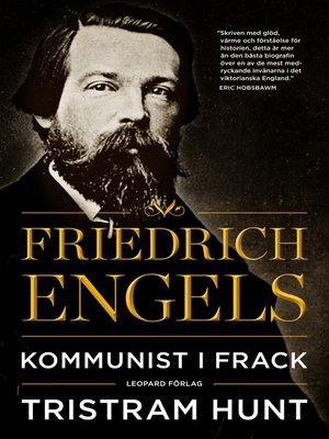 cover image of Friedrich Engels: Kommunist i frack