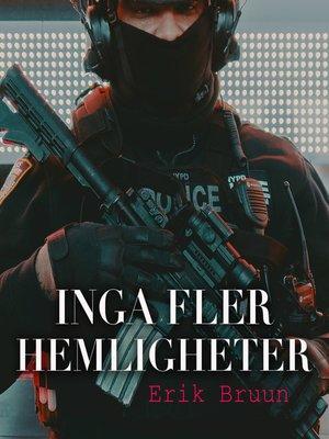 cover image of Inga fler hemligheter