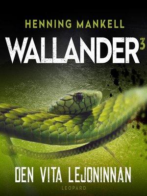 cover image of Den vita lejoninnan